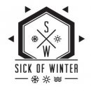 SICK of WINTER